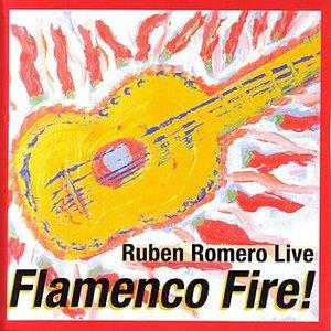 Image for 'Flamenco Fire! - Ruben Romero Live'