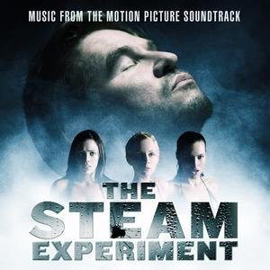 Image for 'The Steam Experiment: Music from The Motion Picture Soundtrack'