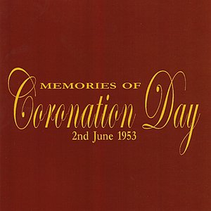 Image for 'Memories of Coronation Day'