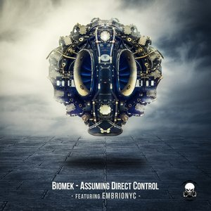 Image for 'Assuming Direct Control (feat. Embrionyc)'
