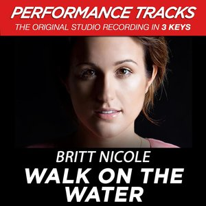 Image for 'Walk On the Water (Performance Tracks) - EP'
