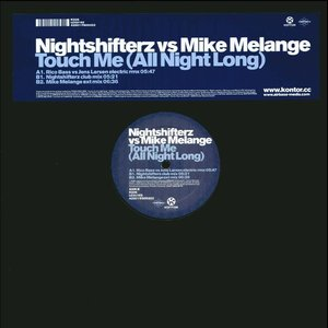 Image for 'Mike Melange - Touch Me vs. Nightshifterz (Club Edit)'