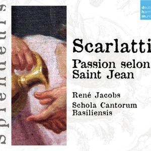 Image for 'DHM Splendeurs: Scarlatti: Passion Selon St Jean'