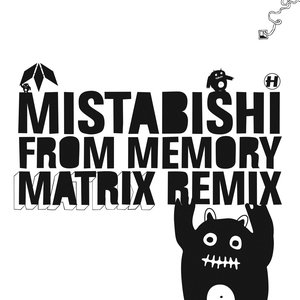 Image for 'From Memory (Matrix Remix) / I Feel Lol'