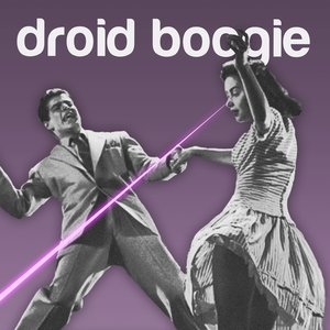 Image for 'Droid Boogie'