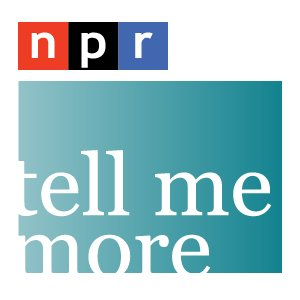 Bild för 'NPR: Tell Me More Podcast'
