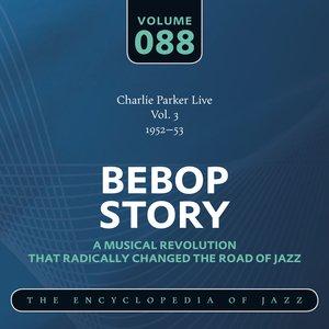 Image for 'Bebop Story: Vol. 88'