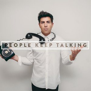 Imagen de 'People Keep Talking'
