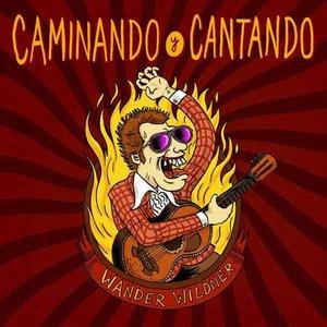 Image for 'Caminando Y Cantando'