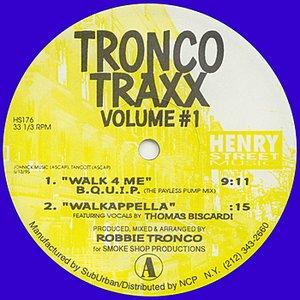 Image for 'Tronco Traxx Volume #1'