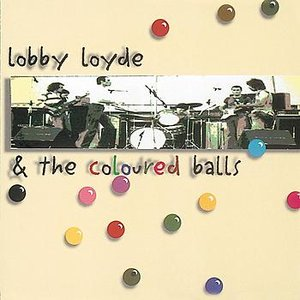 Image for 'Lobby Loyde & The Coloured Balls'