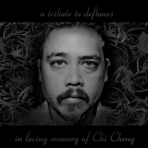 Image for 'A tribute to Deftones: in loving memory of Chi Cheng'