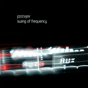 Image for 'Mixotic 081 - Jonny Jay - Swing Of Frequency'