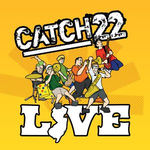 Image for 'Catch 22 Live'