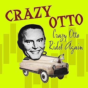 Image for 'Crazy Otto Rides Again'