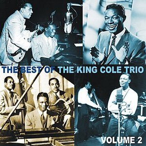 Image for 'The Best of the King Cole Trio, Volume 2'