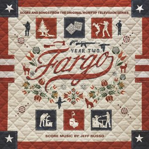 Image for 'Fargo Year 2 (Score from the Original MGM / FXP Television Series)'