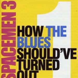 Image for 'How The Blues Should've Turned Out'