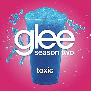 Image for 'Toxic (Glee Cast Version)'
