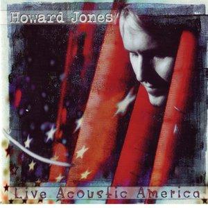Imagen de 'Howard Jones: Live Acoustic Amercia'