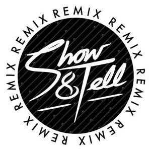 Image for 'Show & Tell Remixes'