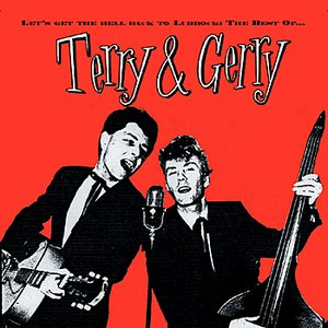 Image for 'Let's Get The Hell Back To Lubbock: The Very Best Of Terry & Gerry'