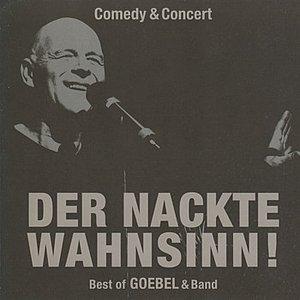 Image for 'Der nackte Wahnsinn! - Best of Goebel & Band'