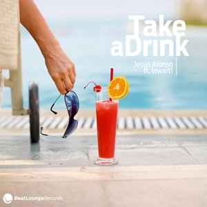 Image for 'Take A Drink'
