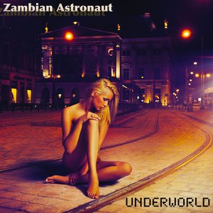 Image for 'Underworld Ft Werd (Out Now on iTunes-Amazon)'