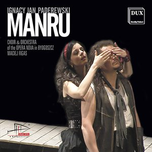 Image for 'Paderewski: Manru'