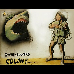 Image for 'David Bowers Colony'