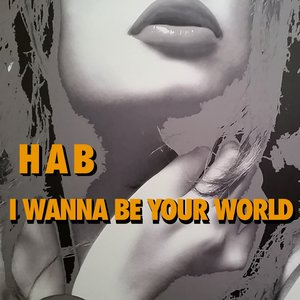 Image for 'I Wanna Be Your World'