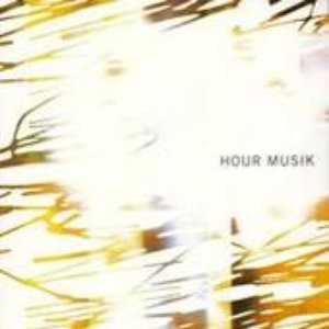 Image for 'HOUR MUSIK'