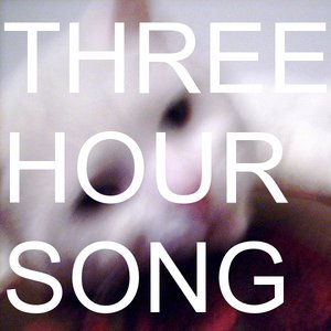 Image for 'Three Hour Song'