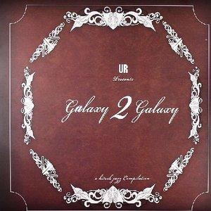 Image for 'Galaxy 2 Galaxy'