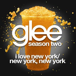 Image for 'I Love New York / New York, New York (Glee Cast Version)'