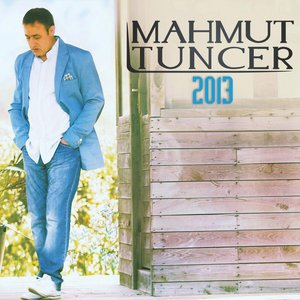 Image for 'Mahmut Tuncer 2013'