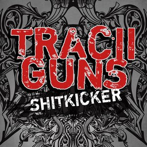 Image for 'Tracii Guns - Shitkicker'