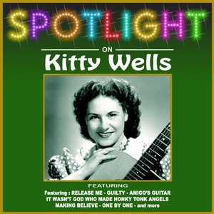 Imagen de 'Spotlight On Kitty Wells'