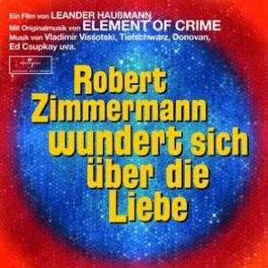 Image pour 'Robert Zimmermann wundert sich über die Liebe'
