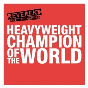 Image for 'Heavyweight Champion Of The World'