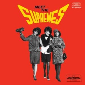 Image for 'Meet the Supremes. The Definitive Remastered Editon (Bonus Track Version)'