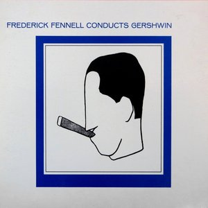 Image for 'Frederick Fennell Conducts Gershwin'