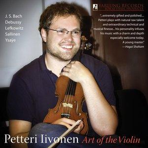Image for 'Petteri Iivonen: Art of the Violin. Yarlung Records 24 Karat Gold Audiophile CD'