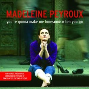 Image for 'You're Gonna Make Me Lonesome When You Go'