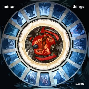 Image for 'MAC12 Minor Things'