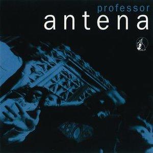Image for 'Professor Antena'