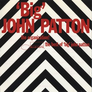 Image for 'Best Of Big John Patton (Int'l Only)'
