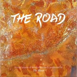Image for 'The Road (A Tonal Picture of the Element Earth)'