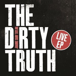 Image for 'The Dirty Truth – Live EP'